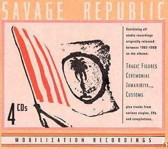 Savage Republic 4xCD Box Set